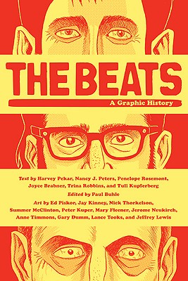 The Beats By Pekar, Harvey/ Buhle, Paul (EDT)/ Piskor, Ed (ILT)